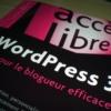 WordPress 3 pour le blogueur efficace