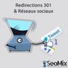 Redirections 301 et réseaux sociaux
