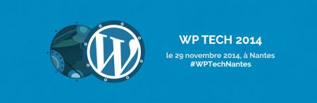 WP Tech 2014 - WordCamp Nantes