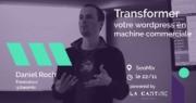 Transformer WordPress en machine commerciale