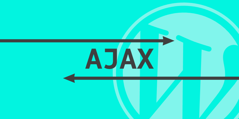 Comment faire de l'ajax sur WordPress