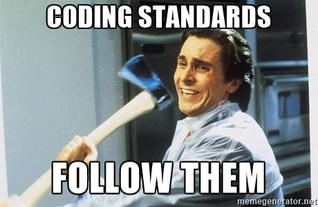 Suivez les Coding Standards