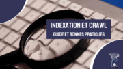 Indexation et crawl