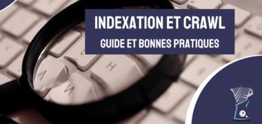 Indexation et crawl